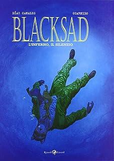 L'inferno, il silenzio. Blacksad (Vol. 4)