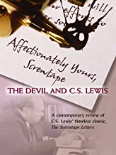 Affectionately Yours, Screwtape: The Devil and C.S. Lewis