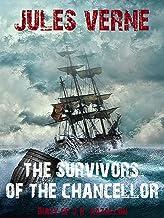 The Survivors of the Chancellor: Diary of J.R. Kazallon (English Edition)