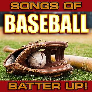 Songs of Baseball: Batter Up!