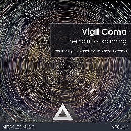 The Spirit of Spinning de Vigil Coma en Amazon Music - Amazon.es