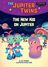 The New Kid on Jupiter (Book 8) (Funny Bone Books (TM) First Chapters -- The Jupiter Twins)