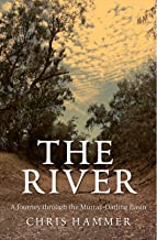The River: A Journey Through The Murray-Darling Basin (English Edition)