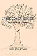 The Oak Tree That Was Afraid of Heights (English Edition)