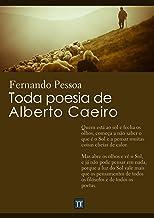 Toda poesia de Alberto Caeiro (Com notas)