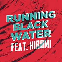 Running Black Water (Live from ShapeShifter Lab)