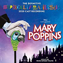 Mary Poppins (The Definitive Supercalifragilistic 2020 Cast Recording) [Live at the Prince Edward Theatre]