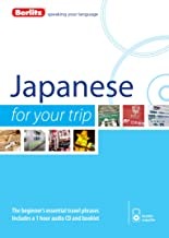 Berlitz Japanese For Your Trip (Berlitz For Your Trip)