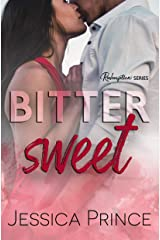 Bittersweet (Redemption Book 3) Kindle Edition