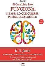 ¡Funciona!: Si sabes lo que quieres, puedes conseguirlo (El Gran Libro Rojo nº 3) (Spanish Edition)