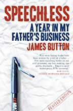 Speechless: A Year In My Father's Business