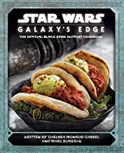 Star Wars: Galaxy's Edge: The Official Black Spire Outpost Cookbook PDF