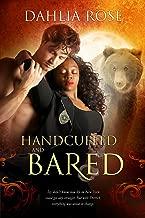 Handcuffed And Bared