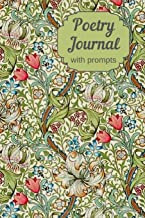 Poetry Journal With Prompts: Prompted Notebook For Poets To Write Poems With 100 Inpirational Writing Prompts For Poetry Composition. (Guided Poetry Notebook)