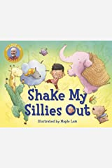 Shake My Sillies Out (Raffi Songs to Read) Board book
