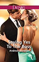 Saying Yes To The Boss (Dynasties: The Newports Book 1)