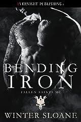 Bending Iron (Fallen Saints MC Book 5) Kindle Edition