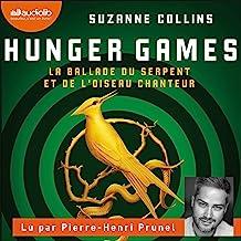 Hunger Games. La ballade du serpent et de l'oiseau chanteur: Hunger Games 1
