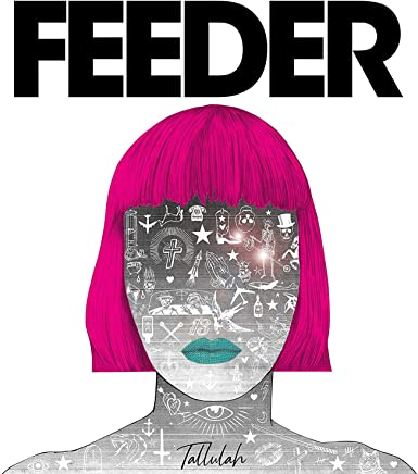 FEEDER - Tallulah (2019) LEAK ALBUM