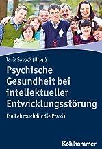 Psychische Gesundheit bei intellektueller Entwicklungsstörung: Ein Lehrbuch für die Praxis (German Edition)