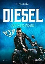 Diesel: Six rivers Riders, T3