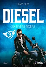 Diesel: Six rivers Riders, T3