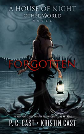 Forgotten (The House of Night Otherworlds Series Book 3) (English Edition)