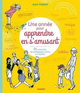 Une année pour apprendre en s'amusant (Mon année Bien-être) (French Edition)
