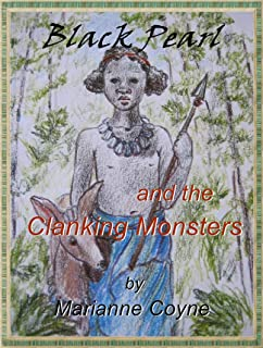 Black Pearl and the Clanking Monsters