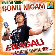 Evergreen Sonu Nigam - Enagali Munde Saagunee