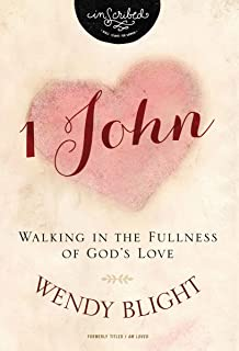 1 John: Walking in the Fullness of God's Love (InScribed Collection)
