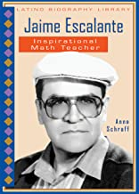 Jaime Escalante: Inspirational Math Teacher (Latino Biography Library)