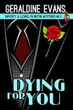 Dying for You: British Detectives (Rafferty & Llewellyn Book 6) (English Edition)