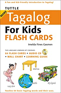 Tuttle More Tagalog for Kids Flash Cards Kit: (Includes 64 Flash Cards, Audio CD, Wall Chart & Learning Guide) (Tuttle Flash Cards)