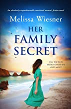Her Family Secret: An absolutely unputdownable emotional women's fiction novel