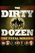 Dirty Dozen: Fatal Mission