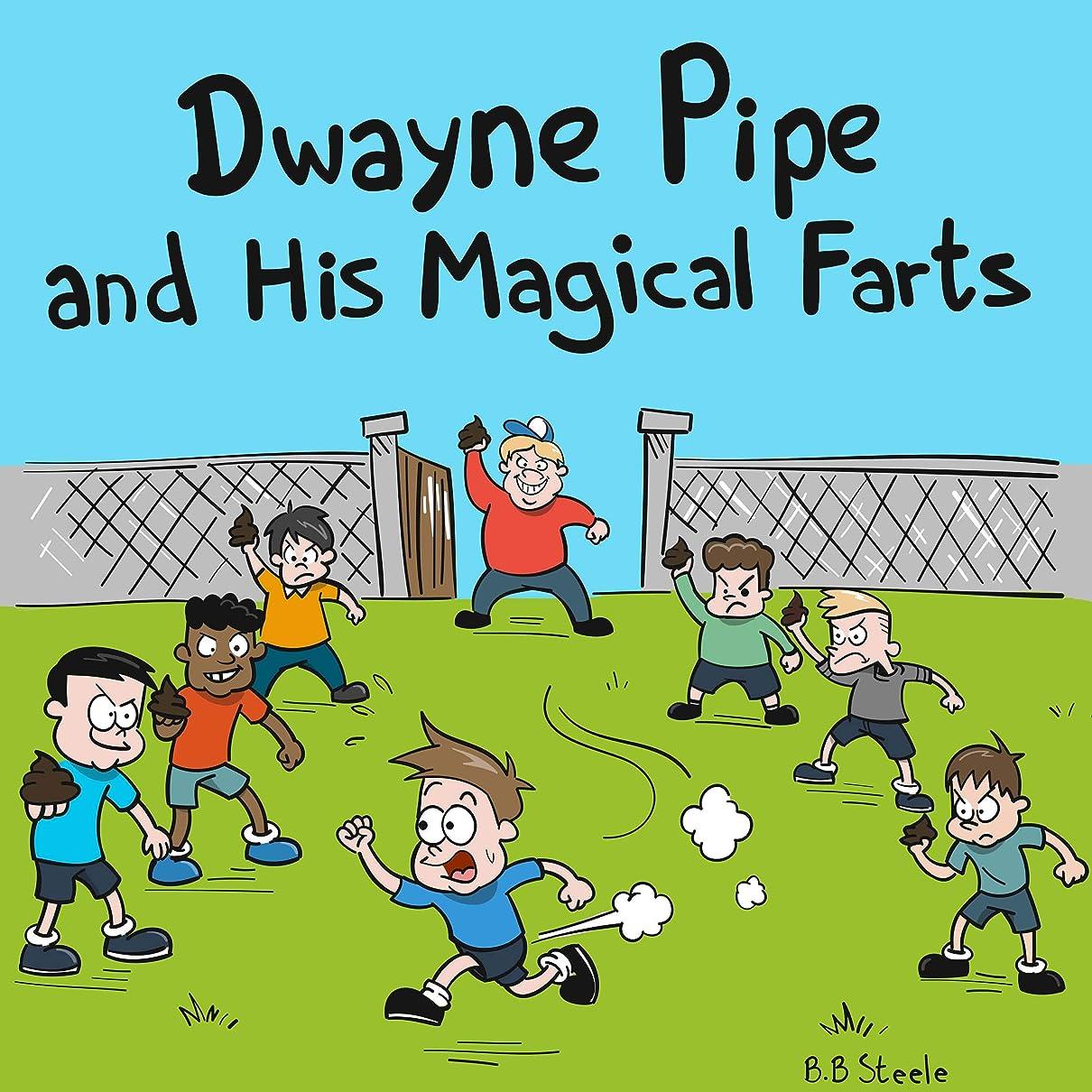 スロープ花瓶乱闘Dwayne Pipe and his Magical Farts (English Edition)