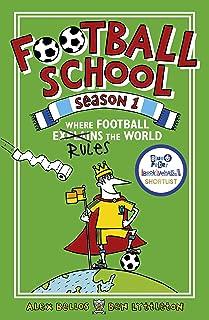 Football School Season 1: Where Football Explains the World