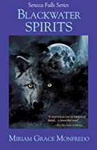 Blackwater Spirits (Seneca Falls Series Book 3)