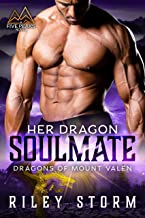 Her Dragon Soulmate (Dragons of Mount Valen Book 3)