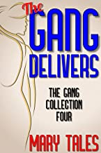 The Gang Delivers (Meet The Gang Book 4) (English Edition)
