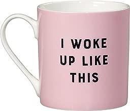 Yes Studio YST056 I Woke Up Like This Inspirational Quote Ceramic Coffee Mug, 13 fl oz, Pink
