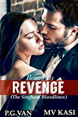 Bound by Revenge: An Indian Billionaire Romance Kindle Edition