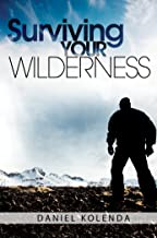 Surviving Your Wilderness