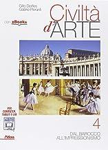 Scaricare Libri Civiltà d'arte. Per le Scuole superiori. Con e-book. Con espansione online: 4 PDF