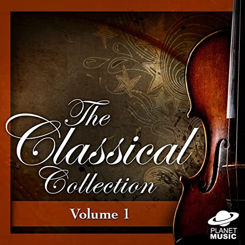 The Classical Collection, Vol  1 by Various Artists on Amazon Music