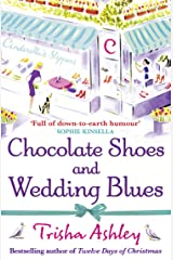 Chocolate Shoes and Wedding Blues: a feel-good romantic comedy from the Sunday Times bestseller (English Edition) Format Kindle