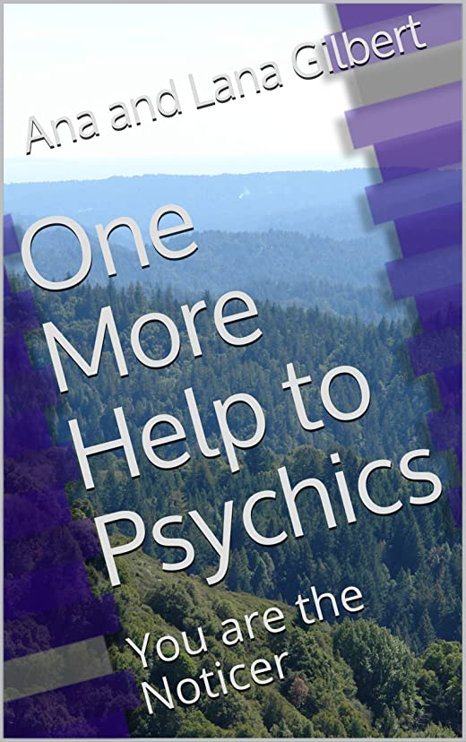 ケントなめる無能One More Help to Psychics: You are the Noticer (English Edition)