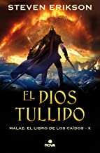 El Dios tullido / The Crippled God (MALAZ X) (Spanish Edition)