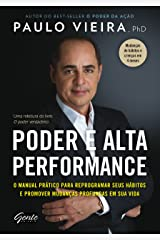 Poder e Alta Performance: O manual prático para reprogramar seus hábitos e promover mudanças profundas em sua vida eBook Kindle